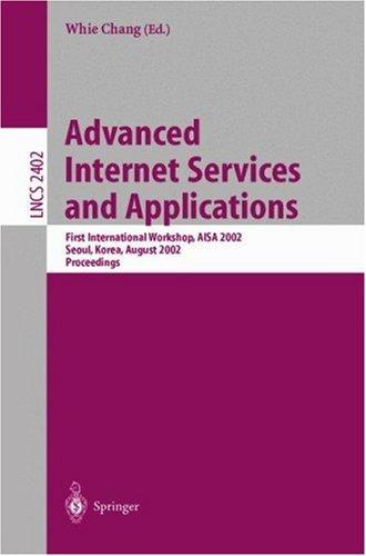 Advanced Internet Services and Applications by Whie Chang
