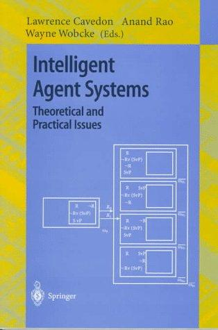 Intelligent agent systems by