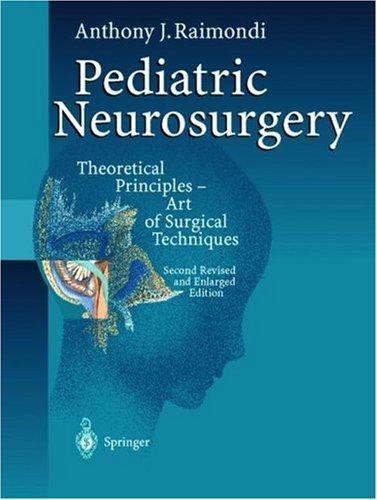 Pediatric neurosurgery by Anthony J. Raimondi