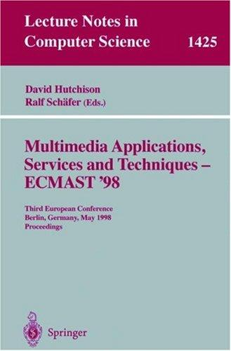 Multimedia applications, services, and techniques by ECMAST '98 (1998 Berlin, Germany)
