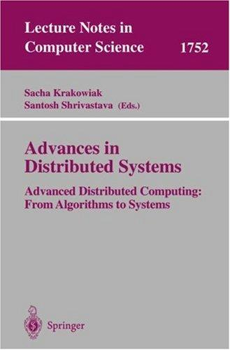 Advances in distributed systems by