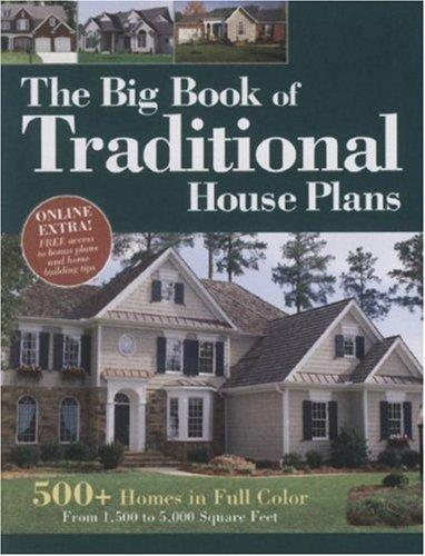Big Book of Traditional House Plans by Hanley Wood