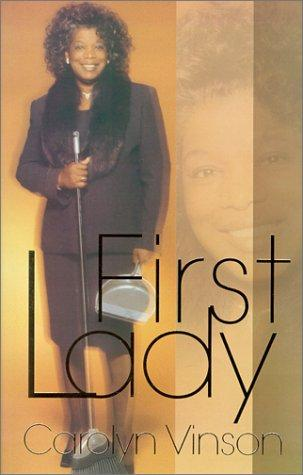 First Lady by Carolyn Vinson