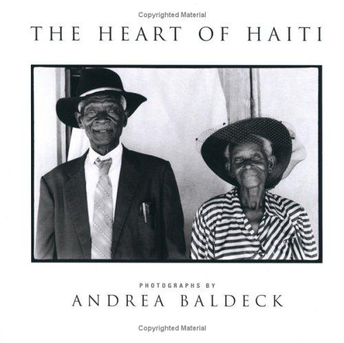 The heart of Haiti by Andrea Baldeck