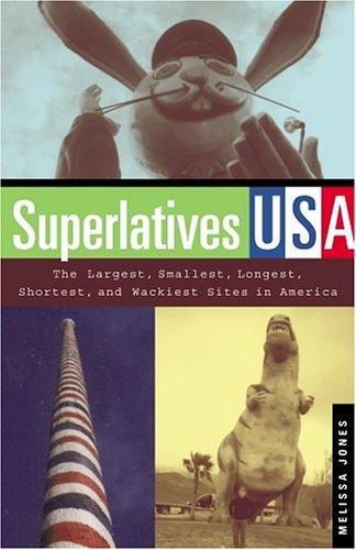 Superlatives USA by Melissa Jones