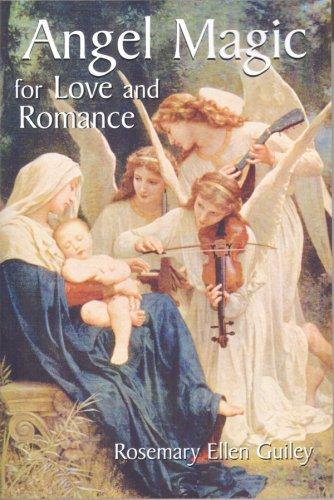 Angel magic for love and romance by Rosemary Guiley