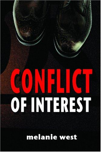 Conflict of interest by Melanie West