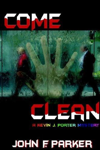 Come Clean by John , F Parker