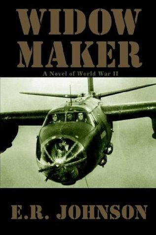 Widow Maker by E. R. Johnson