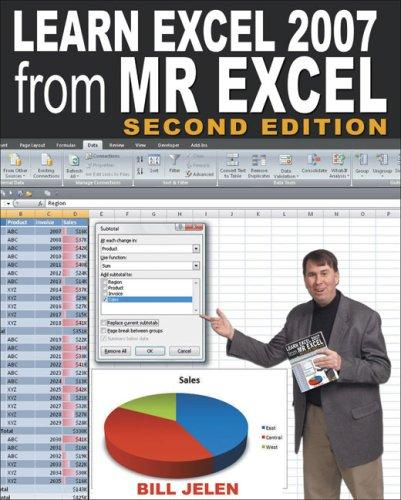 Learn Excel 2007 from Mr. Excel by Bill Jelen
