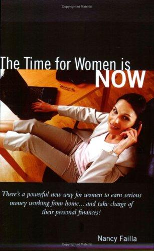 The Time for Women is Now by Nancy Failla