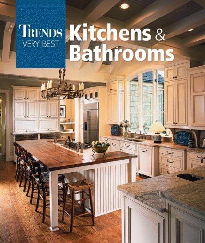 Trends Very Best Kitchens & Bathrooms (Trends Very Best) by Editors of Trends Magazine
