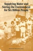 Supplying water and saving the environment for six billion people by Udai P. Singh, Otto J. Helweg
