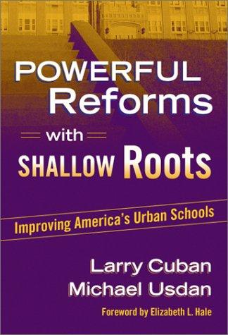 Powerful reforms with shallow roots by