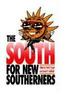 The South for new southerners by edited by Paul D. Escott & David R. Goldfield.