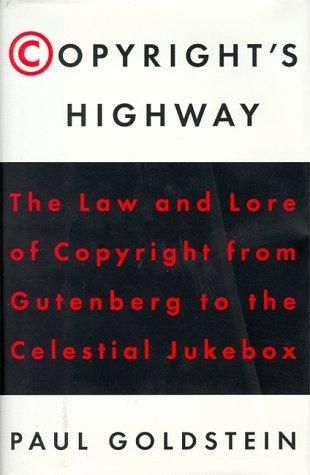 Copyright's Highway