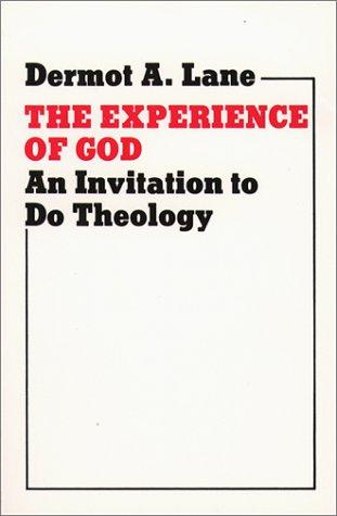 The experience of God by Dermot A. Lane