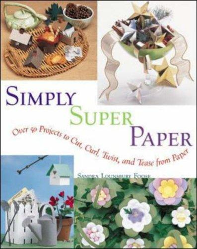 Simply super paper by Sandra Lounsbury Foose