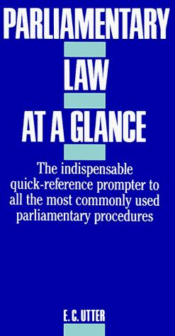 Parliamentary Law at a Glance
