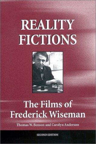 Reality fictions by Thomas W. Benson