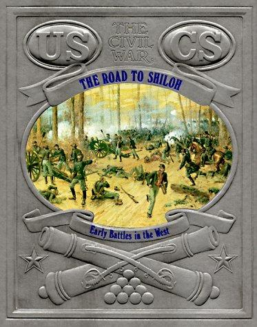 The road to Shiloh by David Nevin
