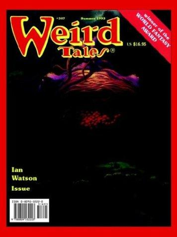 Weird Tales 307-8 Summer 1993/Spring 1994 by Tanith Lee