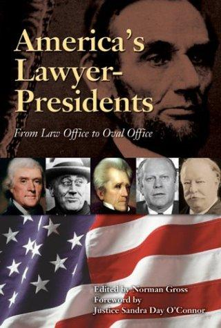 America's Lawyer-Presidents by