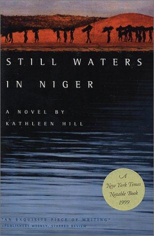Still Waters in Niger by Kathleen Hill
