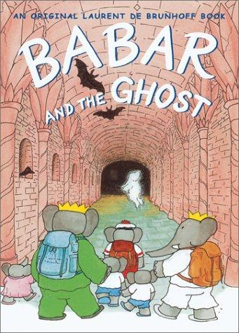Babar and the ghost by Laurent de Brunhoff