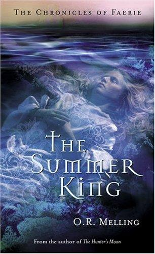 The Summer King by O. R. Melling
