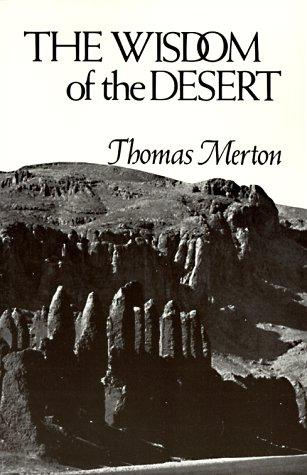 Wisdom of the Desert (New Directions)
