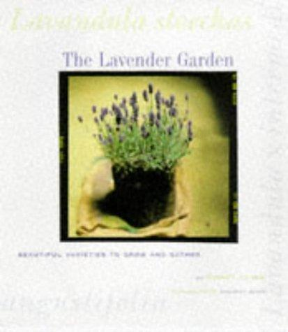 The lavender garden by Robert Kourik