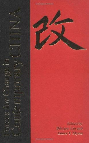 Forces for change in contemporary China by edited by Bih-jaw Lin and James T. Myers.