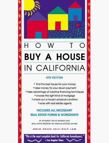 How to buy a house in California by Ralph E. Warner