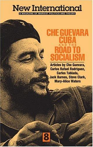 Che Guevara, Cuba, and the Road to Socialism (New International) by Ernesto Guevara