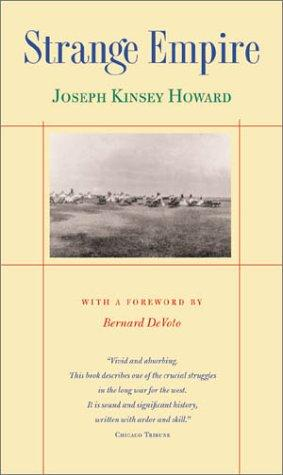 Strange empire by Joseph Kinsey Howard