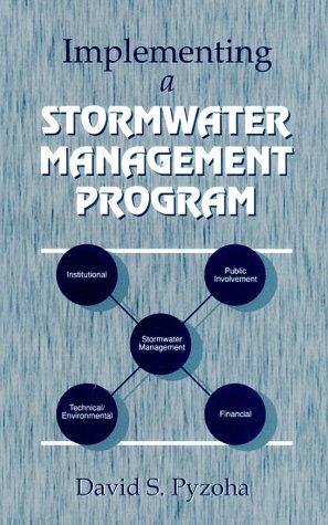 Implementing a stormwater management program by David S. Pyzoha
