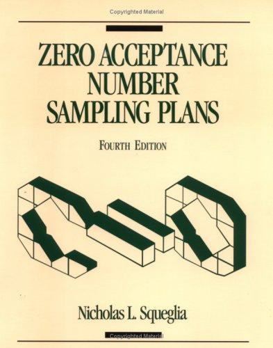 Zero acceptance number sampling plans by Nicholas L. Squeglia