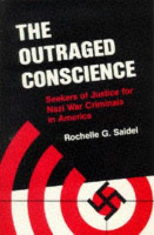 The outraged conscience by Rochelle G. Saidel
