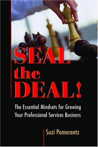 Seal the Deal by Suzi Pomerantz / Innovative Leadership International