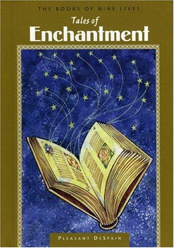 Tales of enchantment by Pleasant DeSpain