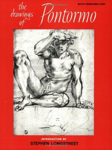 The drawings of Pontormo by Jacopo Carucci Pontormo