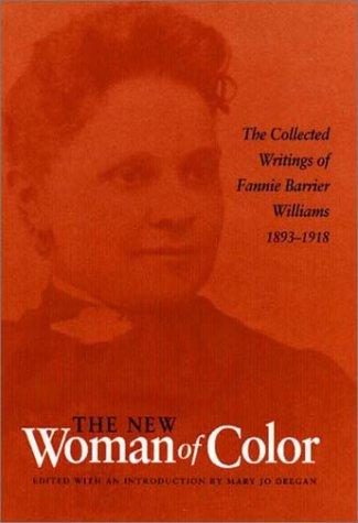 Cover of: The new woman of color | Fannie Barrier Williams