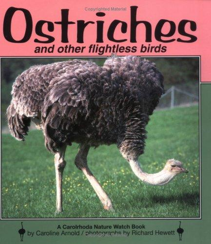 Ostriches and other flightless birds by Caroline Arnold
