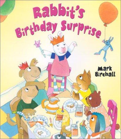 Rabbit's birthday surprise by Mark Birchall