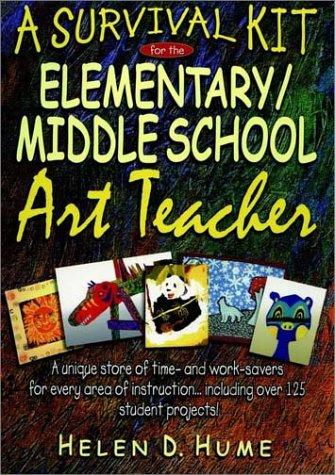 A Survival Kit for the Elementary/Middle School Art Teacher