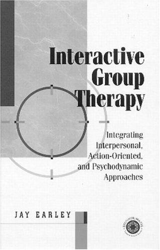 Interactive Group Therapy by Jay Earley