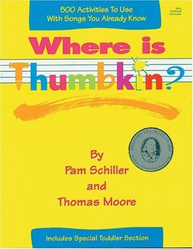 Where is Thumbkin? by Pamela Byrne Schiller
