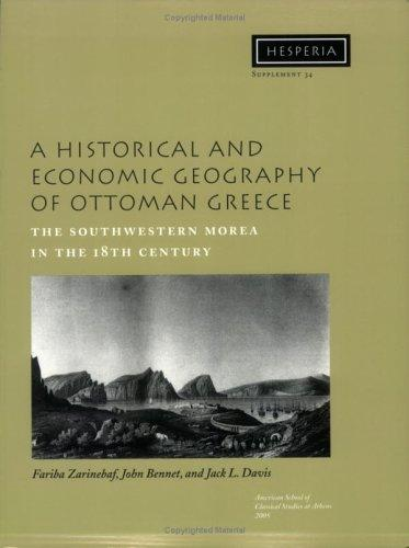 A Historical and Economic Geography of Ottoman Greece by