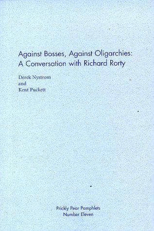 Against Bosses, Against Oligarchies